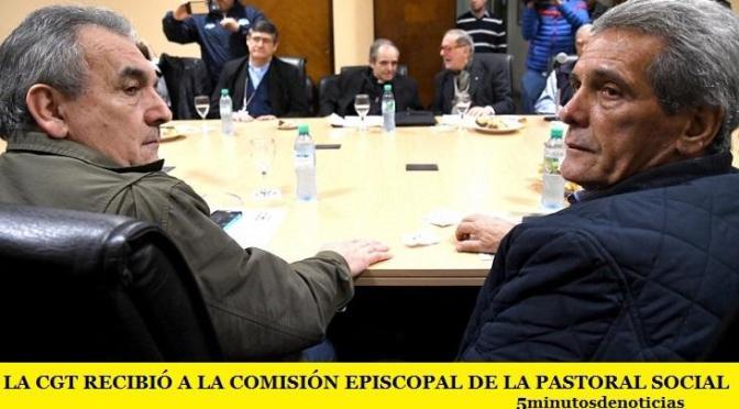 LA CGT RECIBIÓ A LA COMISIÓN EPISCOPAL DE LA PASTORAL SOCIAL