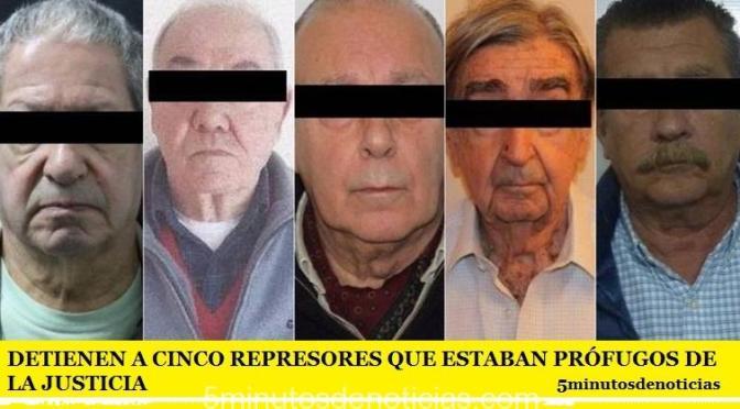 DETIENEN A CINCO REPRESORES QUE ESTABAN PRÓFUGOS DE LA JUSTICIA