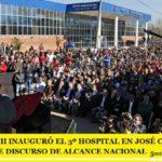 MARIO ISHII INAUGURÓ EL 3º HOSPITAL EN JOSÉ C. PAZ CON UN FUERTE DISCURSO DE ALCANCE NACIONAL
