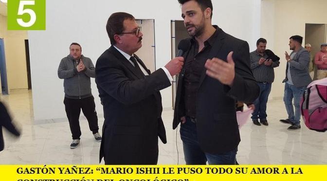 """GASTÓN YAÑEZ: """"MARIO ISHII LE PUSO TODO SU AMOR A LA CONSTRUCCIÓN DEL ONCOLÓGICO"""""""
