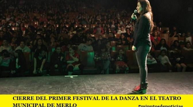 CIERRE DEL PRIMER FESTIVAL DE LA DANZA EN MERLO
