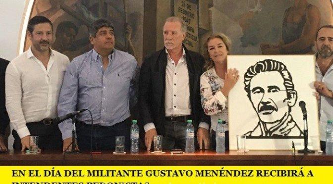 EN EL DÍA DEL MILITANTE GUSTAVO MENÉNDEZ RECIBIRÁ A INTENDENTES PERONISTAS