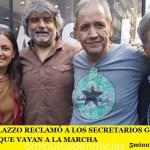 SERGIO PALAZZO RECLAMÓ A LOS SECRETARIOS GENERALES DE LA CGT QUE VAYAN A LA MARCHA