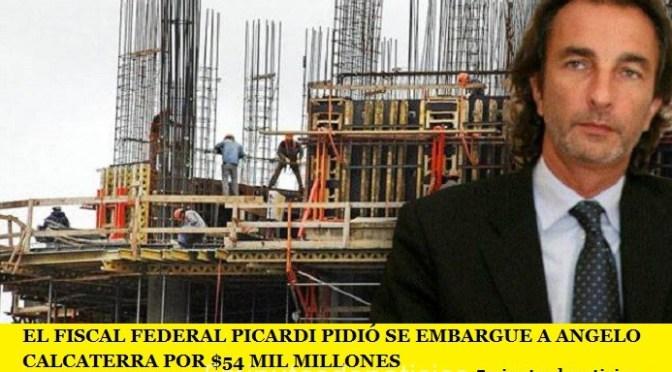 EL FISCAL FEDERAL PICARDI PIDIÓ SE EMBARGUE A ANGELO CALCATERRA POR $54 MIL MILLONES