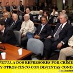 PRISIÓN PERPETUA A DOS REPRESORES POR CRÍMENES DE LESA HUMANIDAD Y OTROS CINCO CON DISTINTAS CONDENAS