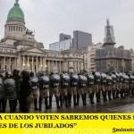 """""""MAÑANA CUANDO VOTEN SABREMOS QUIENES SON LOS LADRONES DE LOS JUBILADOS"""""""