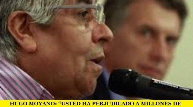 """HUGO MOYANO: """"USTED HA PERJUDICADO A MILLONES DE JUBILADOS"""""""