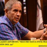 """SERGIO PALAZZO ADVIRTIÓ: """"SEGURO HAYA INFILTRADOS EN LA MOVILIZACIÓN DEL 22"""""""
