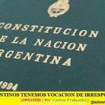 LOS ARGENTINOS TENEMOS VOCACIÓN DE IRRESPONSABLES