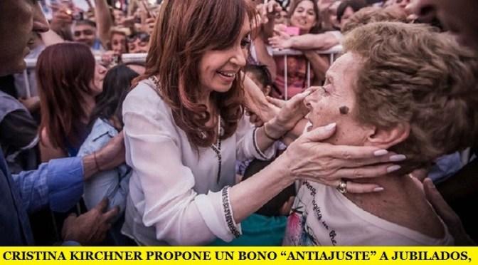 """CRISTINA KIRCHNER PROPONE UN BONO """"ANTIAJUSTE"""" A JUBILADOS, BENEFICIARIOS DE AUH Y EX COMBATIENTES DE MALVINAS"""