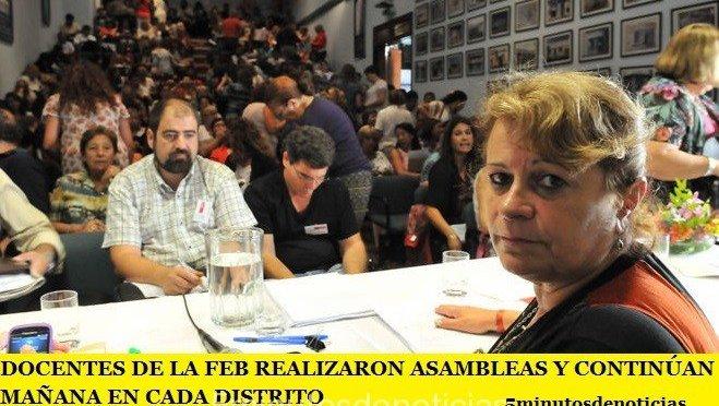DOCENTES DE LA FEB REALIZARON ASAMBLEAS Y CONTINÚAN MAÑANA EN CADA DISTRITO