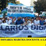PARO Y MULTITUDINARIA MARCHA DOCENTE A LA GOBERNACIÓN BONAERENSE
