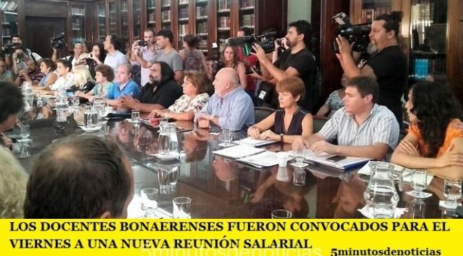 LOS DOCENTES BONAERENSES FUERON CONVOCADOS PARA EL VIERNES A UNA NUEVA REUNIÓN SALARIAL