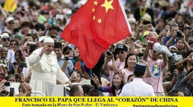 """FRANCISCO EL PAPA QUE LLEGA AL """"CORAZÓN"""" DE CHINA"""