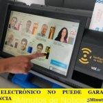 EL VOTO ELECTRÓNICO NO PUEDE GARANTIZAR LA TRANSPARENCIA