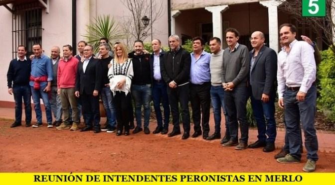 REUNIÓN DE INTENDENTES PERONISTAS EN MERLO
