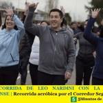 UNA RECORRIDA DE LEO NARDINI CON LA FAMILIA MALVINENSE   Recorrida aeróbica por el Corredor Seguí