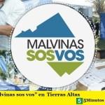 """""""MALVINAS SOS VOS"""" ESTA SEMANA EN TIERRAS ALTAS"""
