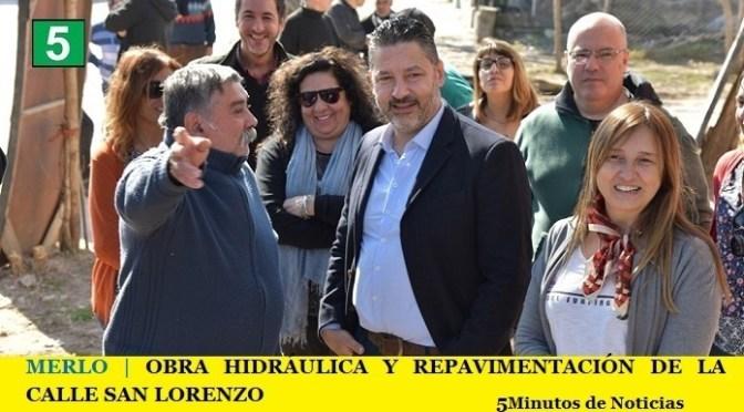 MERLO | OBRA HIDRÁULICA Y REPAVIMENTACIÓN DE LA CALLE SAN LORENZO