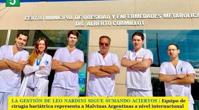 LA GESTIÓN DE LEO NARDINI SIGUE SUMANDO ACIERTOS   Equipo de cirugía bariátrica representa a Malvinas Argentinas a nivel internacional