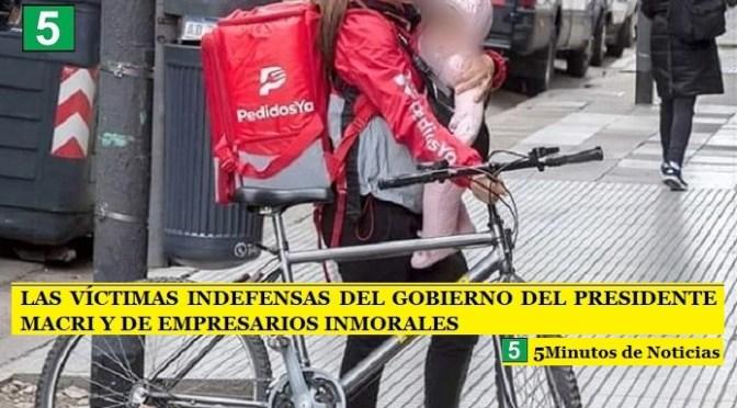 LAS VÍCTIMAS INDEFENSAS DEL GOBIERNO DEL PRESIDENTE MACRI Y DE EMPRESARIOS INMORALES
