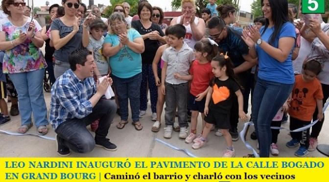 LEO NARDINI INAUGURÓ EL PAVIMENTO DE LA CALLE BOGADO EN GRAND BOURG | Caminó el barrio y charló con los vecinos
