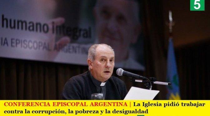 CONFERENCIA EPISCOPAL ARGENTINA | La Iglesia pidió trabajar contra la corrupción, la pobreza y la desigualdad