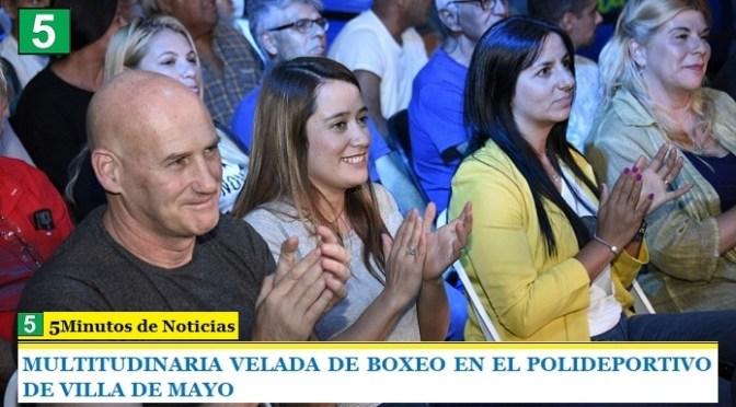 MULTITUDINARIA VELADA DE BOXEO EN EL POLIDEPORTIVO DE VILLA DE MAYO