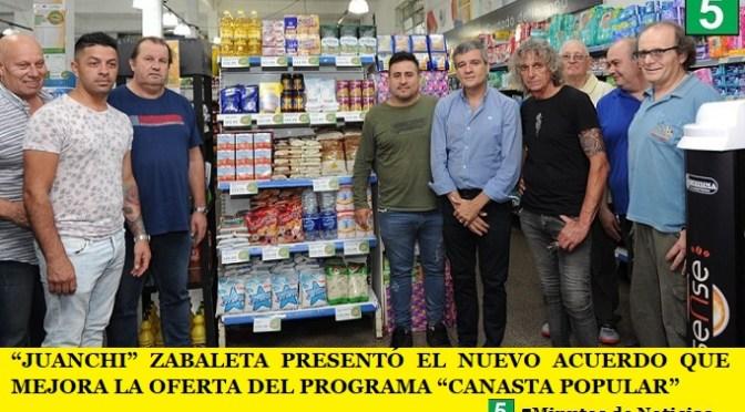 """""""JUANCHI"""" ZABALETA PRESENTÓ EL NUEVO ACUERDO QUE MEJORA LA OFERTA DEL PROGRAMA """"CANASTA POPULAR"""""""