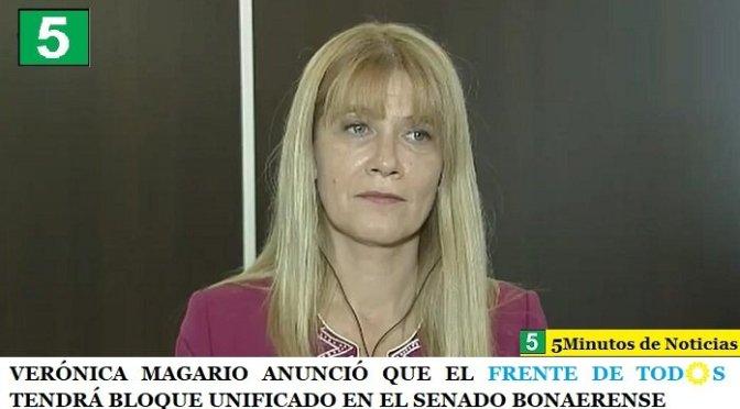 VERÓNICA MAGARIO ANUNCIÓ QUE EL FRENTE DE TOD☀️S TENDRÁ BLOQUE UNIFICADO EN EL SENADO BONAERENSE