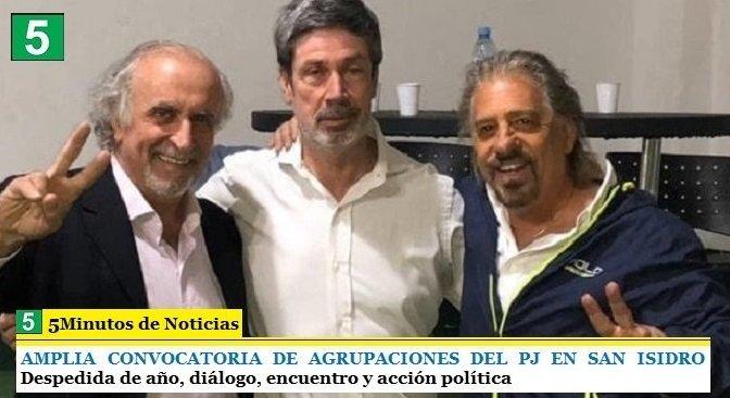 AMPLIA CONVOCATORIA DE AGRUPACIONES DEL PJ EN SAN ISIDRO   Despedida de año, diálogo, encuentro y acción política