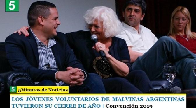 LOS JÓVENES VOLUNTARIOS DE MALVINAS ARGENTINAS TUVIERON SU CIERRE DE AÑO | Convención 2019