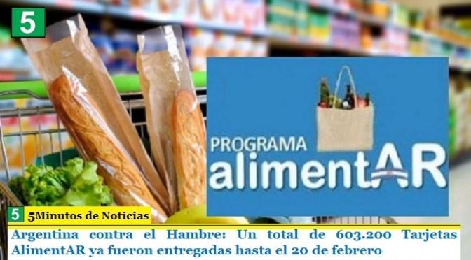 Argentina contra el Hambre: Un total de 603.200 Tarjetas AlimentAR ya fueron entregadas hasta el 20 de febrero