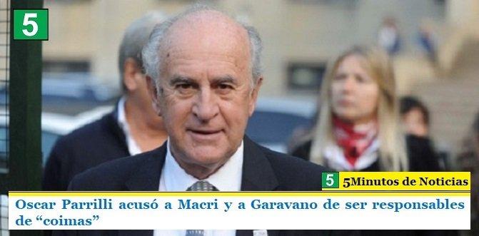 """Oscar Parrilli acusó a Macri y a Garavano de ser responsables de """"coimas"""""""