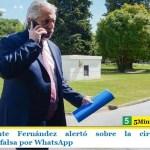 El Presidente Fernández alertó sobre la circulación de información falsa por WhatsApp