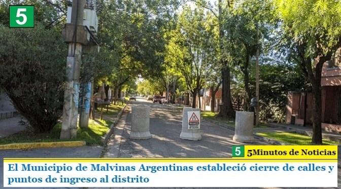 El Municipio de Malvinas Argentinas estableció cierre de calles y puntos de ingreso al distrito