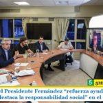 """El Gobierno del Presidente Fernández """"refuerza ayuda a los sectores vulnerables y destaca la responsabilidad social"""" en el aislamiento"""