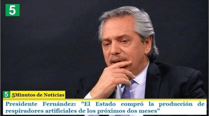 """Presidente Fernández: """"El Estado compró la producción de respiradores artificiales de los próximos dos meses"""""""