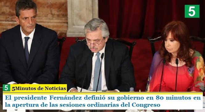 El presidente Fernández definió su gobierno en 80 minutos en la apertura de las sesiones ordinarias del Congreso