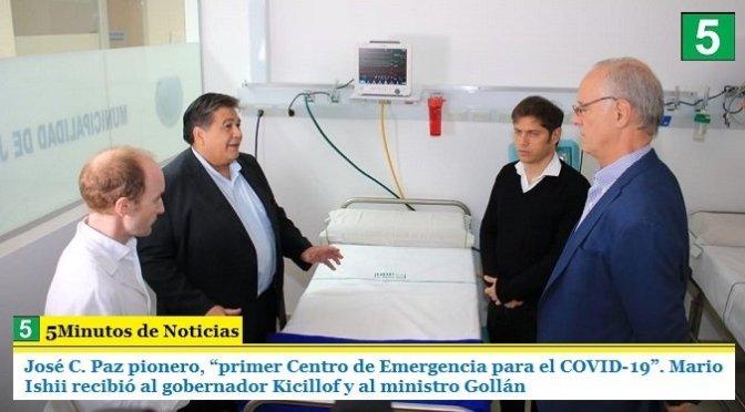 """José C. Paz pionero, """"primer Centro de Emergencia para el COVID-19"""". Mario Ishii recibió al gobernador Kicillof y al ministro Gollán"""