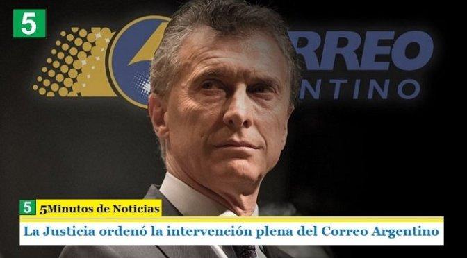 La Justicia ordenó la intervención plena del Correo Argentino