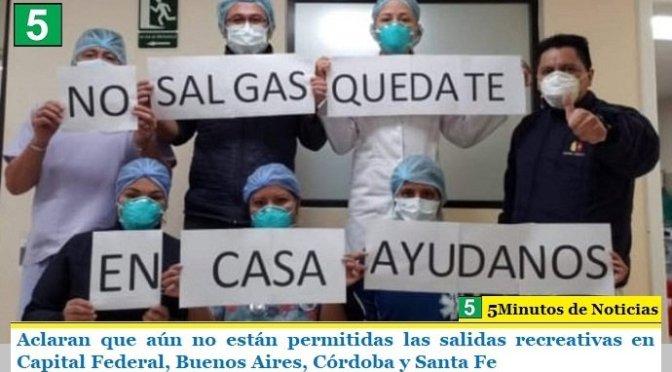 Aclaran que aún no están permitidas las salidas recreativas en Capital Federal, Buenos Aires, Córdoba y Santa Fe