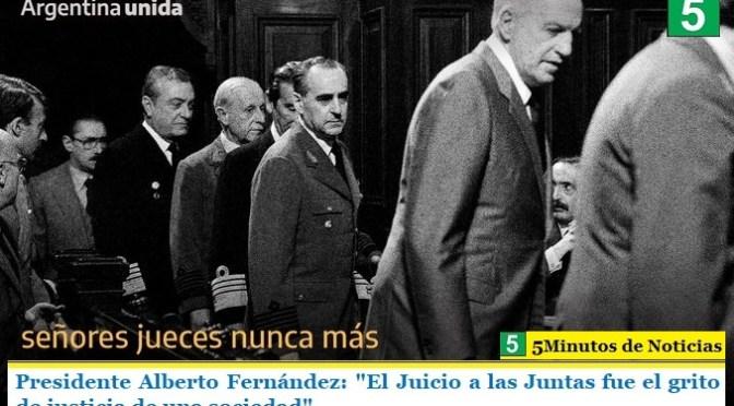 """Presidente Alberto Fernández: """"El Juicio a las Juntas fue el grito de justicia de una sociedad"""""""