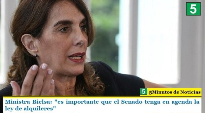 """Ministra Bielsa: """"es importante que el Senado tenga en agenda la ley de alquileres"""""""
