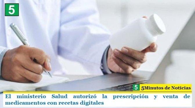 El ministerio Salud autorizó la prescripción y venta de medicamentos con recetas digitales