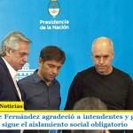 El Presidente Fernández agradeció a intendentes y gobernadores y ratificó que sigue el aislamiento social obligatorio