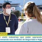 """""""Leo"""" Nardini visitó industrias que están operando en Malvinas Argentinas extremando sus medidas de Seguridad e Higiene"""