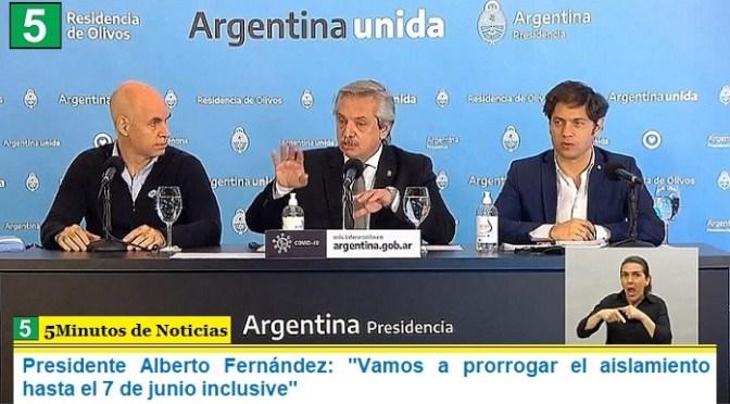 """Presidente Alberto Fernández: """"Vamos a prorrogar el aislamiento hasta el 7 de junio inclusive"""""""