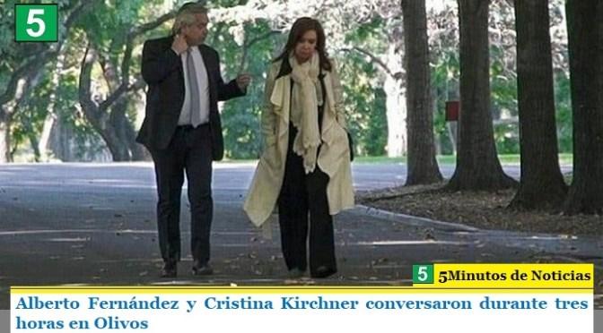 Alberto Fernández y Cristina Kirchner conversaron durante tres horas en Olivos