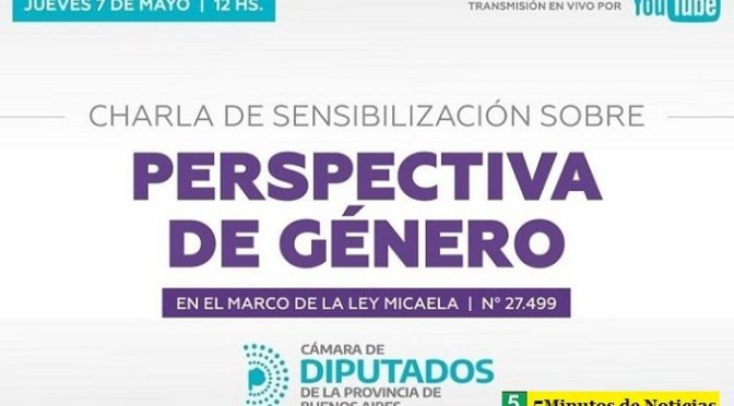 """La Cámara de Diputados Bonaerense realiza este jueves una """"Jornada de Sensibilización sobre Violencia de Género"""""""